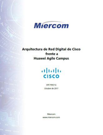 Arquitectura de Red Digital de Cisco frente a Huawei Agile Campus